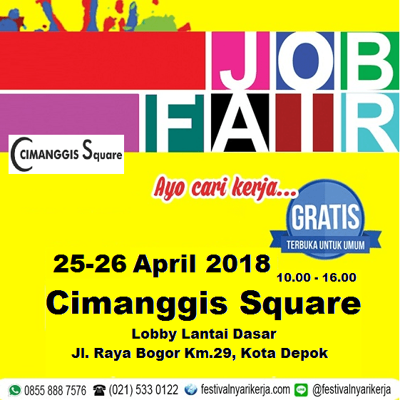 24482 medium job fair %e2%80%8bakbar %e2%80%8bcimanggis square %e2%80%93 april 2018