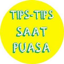 Tips Sehat Selama Puasa Ramadhan - iqbal Kadir di ...