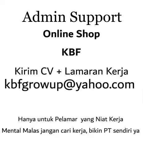 27608 medium dibutuhkan segera admin support online shop jakarta