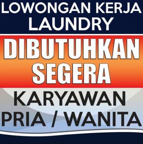 29762 medium dibutuhkan staff administrasi bintang perkasa laundry