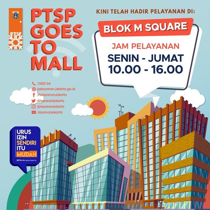 36990 medium ptsp goes to mall hadir di blok m square lantai 3a %28senin jumat%29