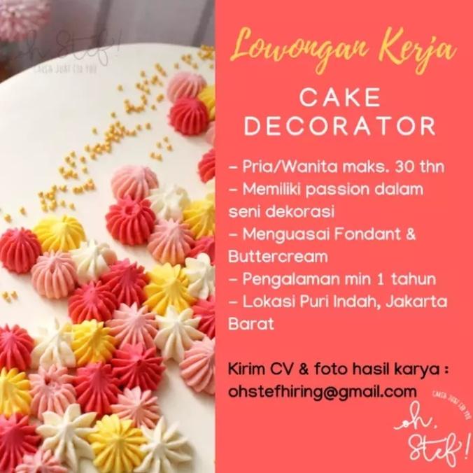 49265 medium %28lowongan kerja%29 dicari cake decorator di oh stef! home bakery jakarta barat