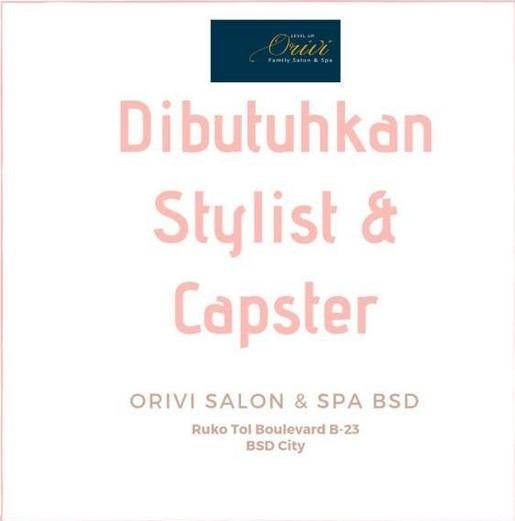 59316 medium %28lowongan kerja%29 dibutuhkan stylist   capster salon berpengalaman di orivi salon   spa tangerang selatan %28walk in interview  wawancara langsung%29