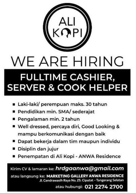 59570 medium %28lowongan kerja%29 dibutuhkan cashier  server  dan cook helper di ali kopi bintaro   anwa residence %28walk in interview  wawancara langsung%29