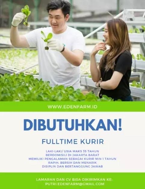 Lowongan Kerja Dibutuhkan Kurir Sayuran Hidroponik Di Eden Farm Kembangan Jakarta Barat Walk In Interview Wawancara Langsung Gibran Waluyo 15 Jun 2019 Loker Atmago Warga Bantu Warga