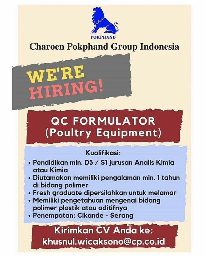 Loker Qc Formulator Poultry Equipment Charoen Pokphand Group Indonesia Di Serang Kabupaten 28 Aug 2019 Loker Atmago Warga Bantu Warga