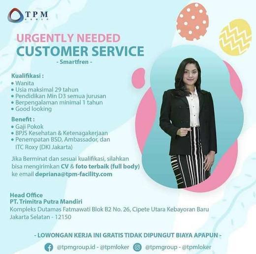 Lowongan Customer Service Cs Smartfren Indah Pratiwi Di Jakarta Selatan 8 May 2020 Loker Atmago Warga Bantu Warga