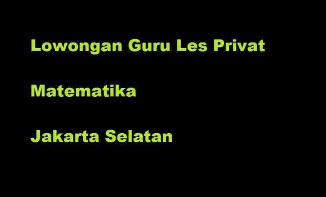Guru les privat matematika jakarta selatan