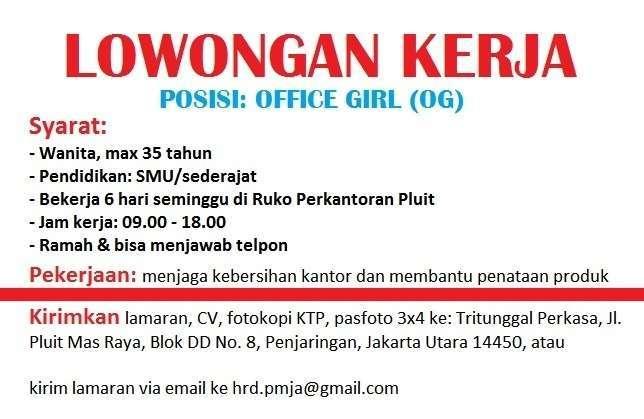 Dibutuhkan segera   office girl